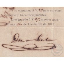 BE754 CUBA SPAIN 1862 SIGNED CAPTAIN GENERAL DOMINGO DULCE TOMA POSESION.