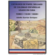 LIT-2 CUBA CATALOGO PAPEL SELLADO TOMO I. 1640-1868. SEALLED PAPER CATALOGUE.
