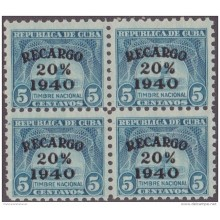 REP-110 CUBA REPUBLICA REVENUE. 1940 RECARGO 20%. 5c BLOCK 4 MNH.